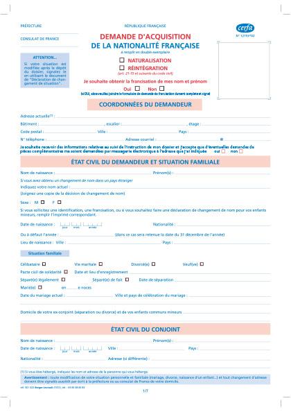 Demande d'obtention de la nationalité française par naturalisation ou réintégration